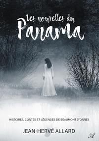 Les nouvelles du Panama, Histoires, contes et l?gendes de Beaumont (Yonne)