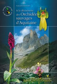 ? la d?couverte des orchid?es sauvages d'Aquitaine