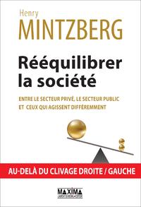 Livre numérique Rééquilibrer la société, entre le secteur privé, le secteur public et ceux qui agissent différemment