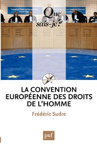 La Convention européenne des droits de l'homme, « Que sais-je ? » n° 2513