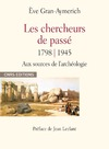 Livre numérique Les chercheurs du passé 1798-1945