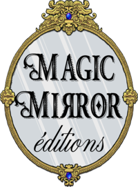 Magic Mirror ?ditions