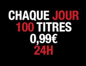 Chaque jour 100 titres à 0,99 euros