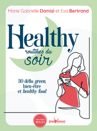 Healthy routines du soir