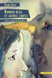 Bambou-bleu, et autres contes