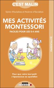 Mes activités Montessori faciles pour les 0-4 ans, c'est malin