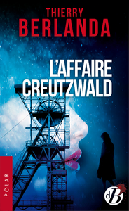 L'Affaire Creutzwald