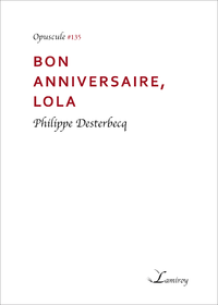 Bon anniversaire, Lola