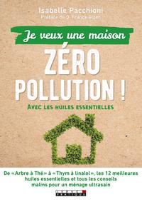 Je veux une maison zéro pollution