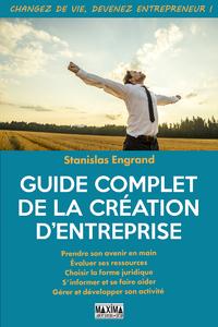 Guide complet de la création d'entreprise