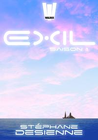 Exil : l'intégrale Saison 1