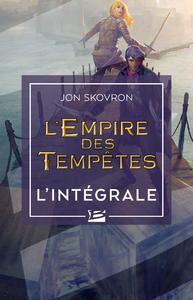 L'Empire des tempêtes - L'Intégrale