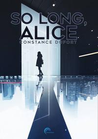 So long, Alice