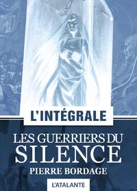 Les Guerriers du silence — L'Intégrale
