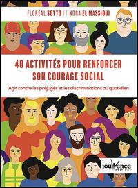 40 activités pour renforcer son courage social