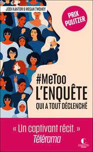Image de couverture (She said : Les dessous de l'enquête qui a révélé l'affaire Weinstein et fait exploser le mouvement #MeToo)