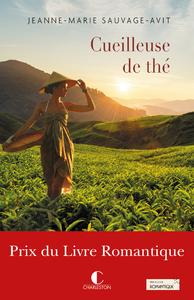 Cueilleuse de thé - Prix du livre Romantique 2017