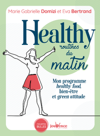Healthy routines du matin