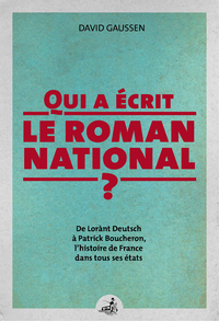 Qui a écrit le roman national ?