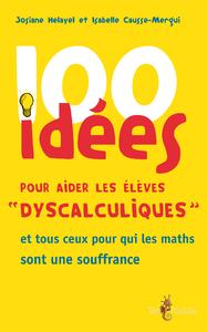 Image de couverture (100 idées pour aider les élèves « dyscalculiques »)