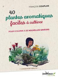 40 plantes aromatiques faciles à cultiver