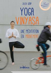 Yoga Vinyasa : une méditation en mouvement