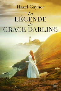 La Légende de Grace Darling