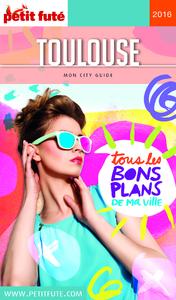 Image de couverture (Toulouse 2016 Petit Futé (avec cartes, photos + avis des lecteurs))