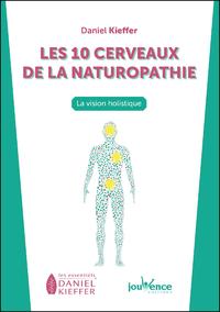 Les 10 cerveaux de la naturopathie