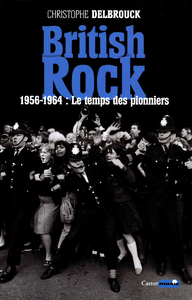 Image de couverture (British rock. 1956-1964 : Le temps des pionniers)
