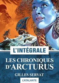 Les Chroniques d'Arcturus - L'Intégrale