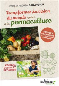 Image de couverture (Transformer sa vision du monde grâce à la permaculture)