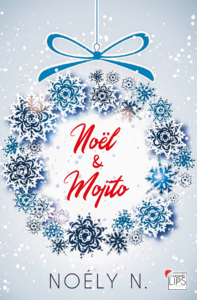 Noël & Mojito