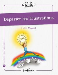 Petit cahier d'exercices : Dépasser ses frustrations