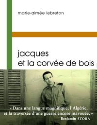 Jacques et la corvée de bois