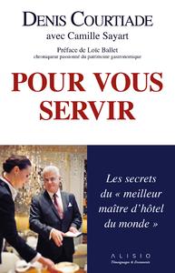 """Image de couverture (Pour vous servir : Les secrets du """"meilleur maître d'hôtel du monde"""")"""