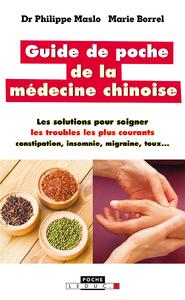 Guide de poche de la médecine chinoise