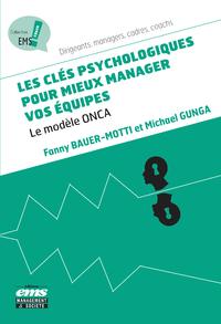 Les clés psychologiques pour mieux manager vos équipes