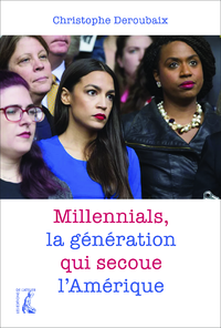 Image de couverture (Millennials, la génération qui secoue l'Amérique)