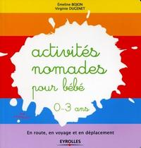 Activités nomades pour bébé - 0-3 ans